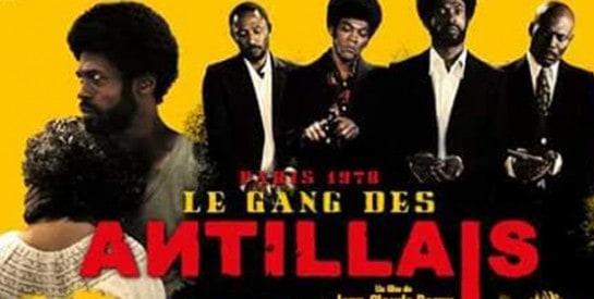 «LE GANG DES ANTILLAIS» : un film de qualité et d`exception